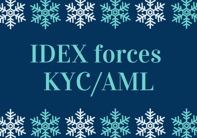IDEX (Decentralized Exchange) will fully enforce KYC/AML procedures