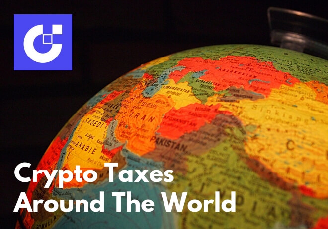 Crypto Taxes Rules for Major Countries (US, UK, Australia, EU, Canada)